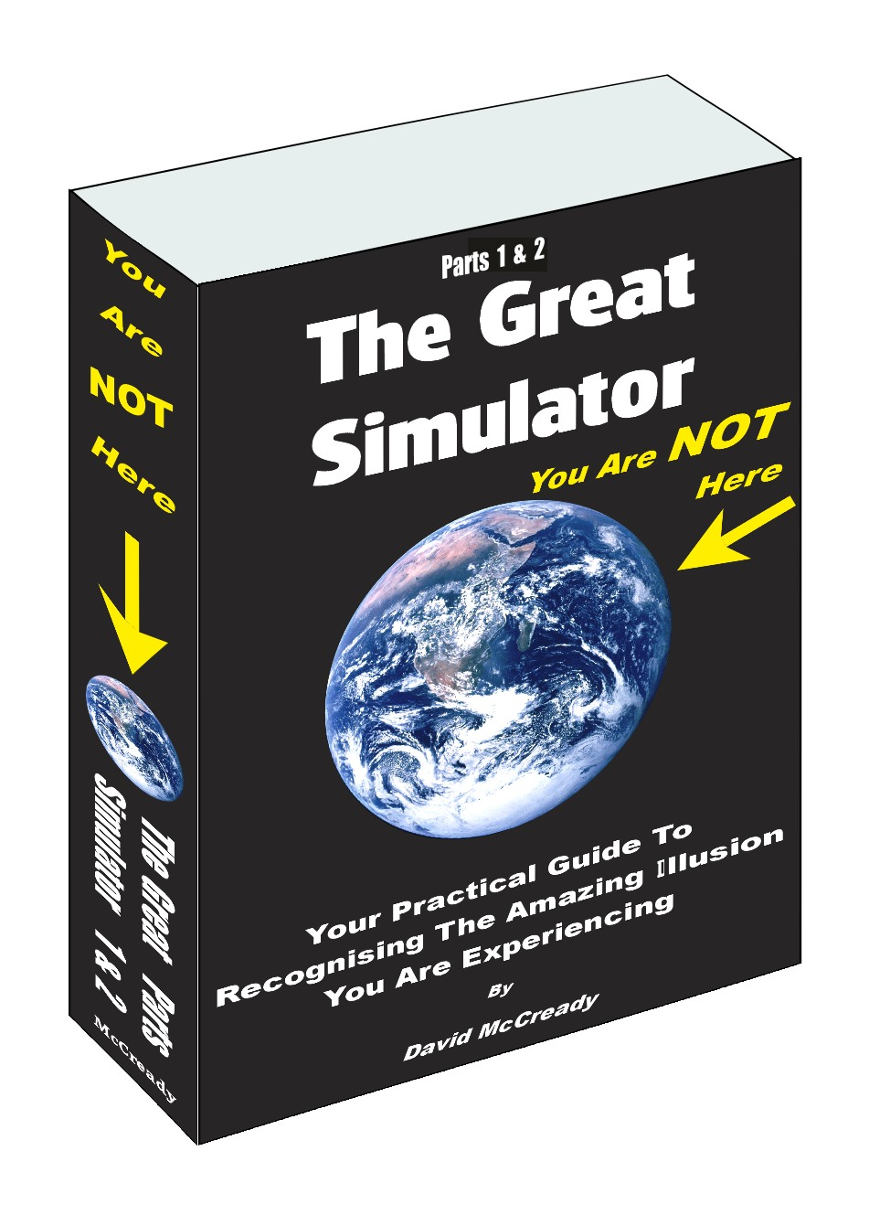 The Great Simulator  Parts 1 & 2 - paperback - Latest 3rd Edition